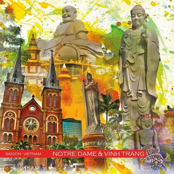 RAY - RAYcities - Saigon-Vietnam - Notre Dame und Vinh Trang Pagode