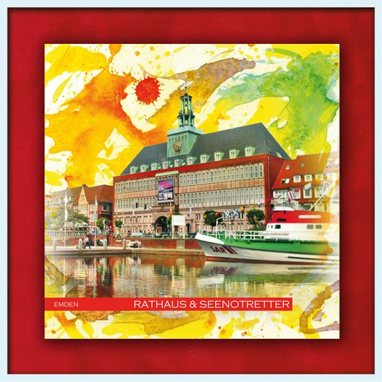 RAY - RAYcities - Emden - Rathaus - und - Seenotretter