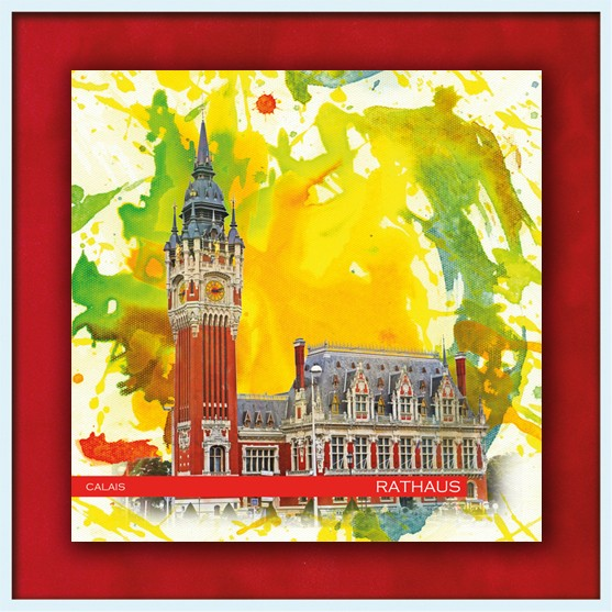 RAY - RAYcities - Calais - Rathaus